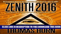 New Book Zenith 2016: Did Something Begin In The Year 2012 That Will Reach Its Apex In 2016?