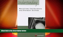 Big Deals  Understanding Negotiable Instruments and Payment Systems  Best Seller Books Most Wanted