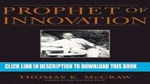 New Book Prophet of Innovation: Joseph Schumpeter and Creative Destruction