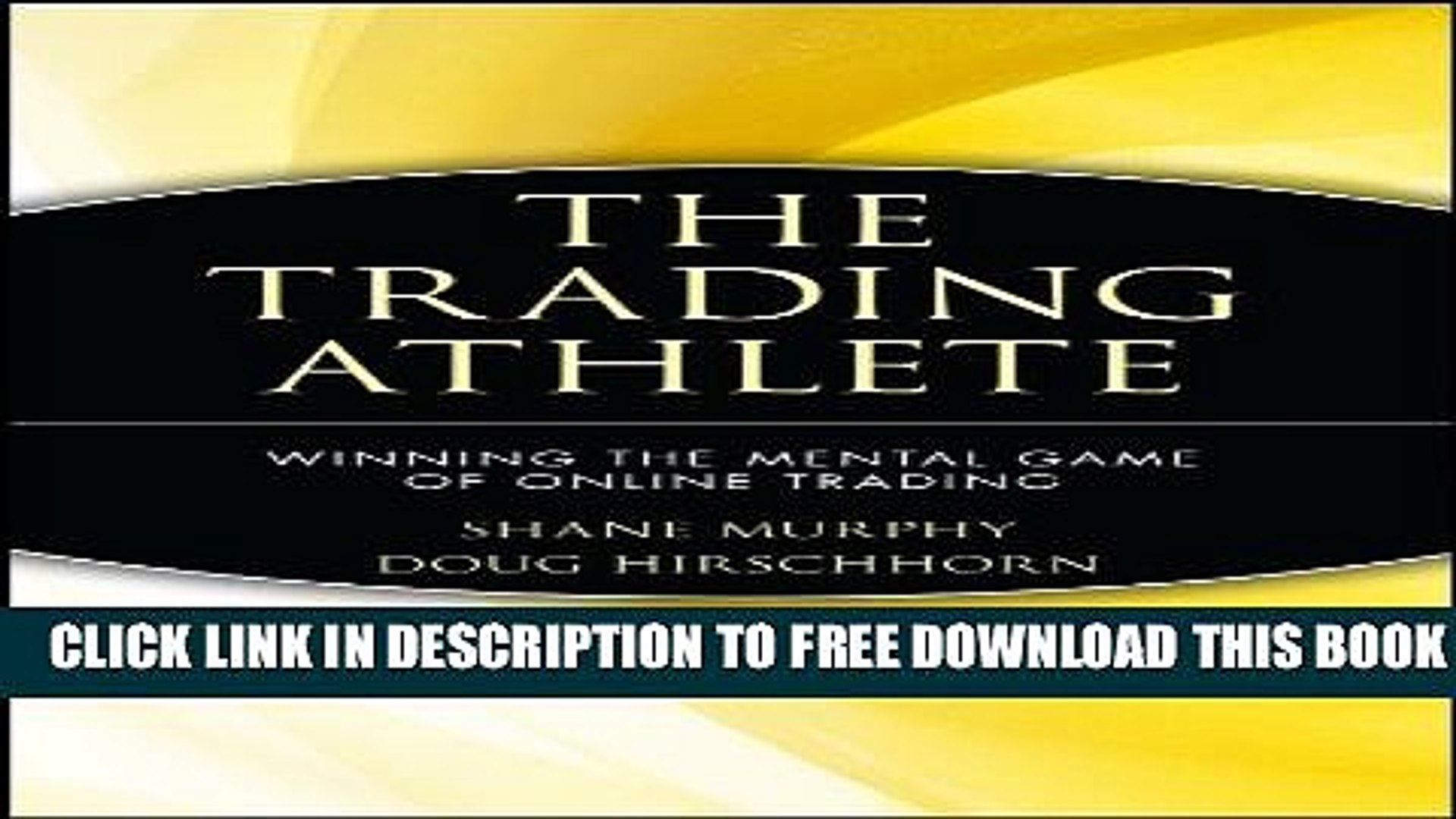 Collection Book The Trading Athlete: Winning the Mental Game of Online Trading