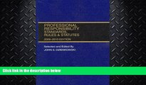 FAVORITE BOOK  Professional Responsibility, Standards, Rules and Statutes, 2009-2010