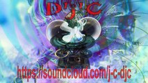 Mix D'j'C - Trance Progressive - Energy-Trance-Melodic - N°751 -  Mp3