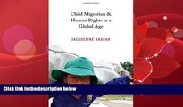 read here  Child Migration and Human Rights in a Global Age (Human Rights and Crimes against