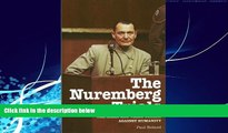 complete  The Nuremberg Trials: The Nazis and Their Crimes Against Humanity