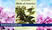 eBook Download Birds of America: The Complete Collection of 435 Illustrations from the Most Famous