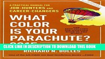 [PDF] What Color Is Your Parachute? 2015: A Practical Manual for Job-Hunters and Career-Changers