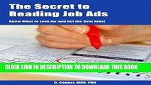 [PDF] The Secret to Reading Job Ads - Know What to Look for and Get the Best Jobs! Popular Colection