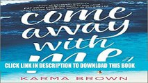 [PDF] Come Away with Me Full Online