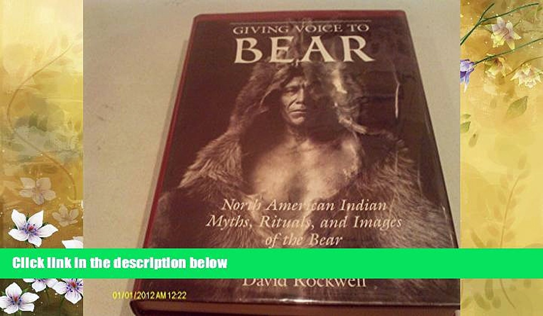 Online eBook Giving Voice to Bear: American Indian Myths, Rituals and Images of the Bear