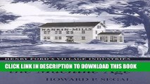 [PDF] Recasting the Machine Age: Henry Ford s Village Industries Full Online