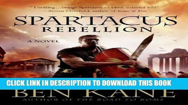 [PDF] Spartacus: Rebellion (Spartacus Chronicles) Full Online