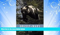 eBook Download Grizzly Wars: The Public Fight over the Great Bear