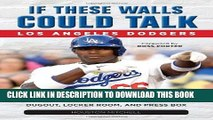 [PDF] If These Walls Could Talk: Los Angeles Dodgers: Stories from the Los Angeles Dodgers Dugout,