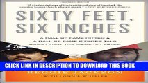 [PDF] Sixty Feet, Six Inches: A Hall of Fame Pitcher   a Hall of Fame Hitter Talk About How the