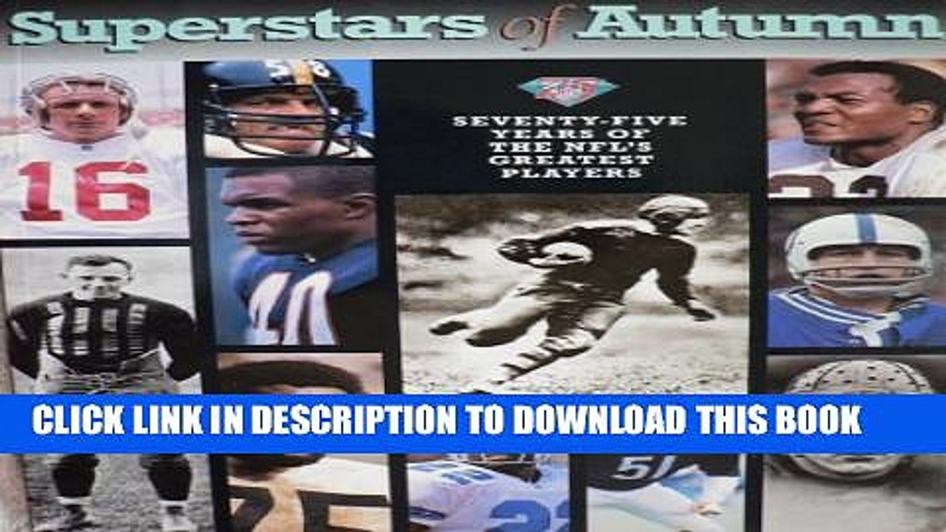 [PDF] Superstars of Autumn: Seventy Five Years of the Nfl s Greatest Players Popular Online