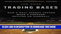 [PDF] Trading Bases: How a Wall Street Trader Made a Fortune Betting on Baseball Full Online