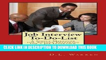 [PDF] Job Interview To-Do-List: A Simple Makeover for Anyone Preparing for a Job Interview Popular