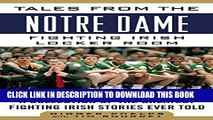 [PDF] Tales from the Notre Dame Fighting Irish Locker Room: A Collection of the Greatest Fighting
