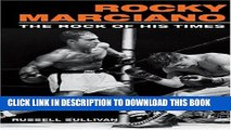 [PDF] Rocky Marciano: The Rock of His Times (Sport and Society) Popular Collection
