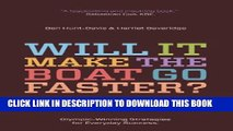 [PDF] Will It Make the Boat Go Faster?: Olympic-Winning Strategies for Everyday Success Full