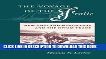 New Book The Voyage of the 'Frolic: New England Merchants and the Opium Trade