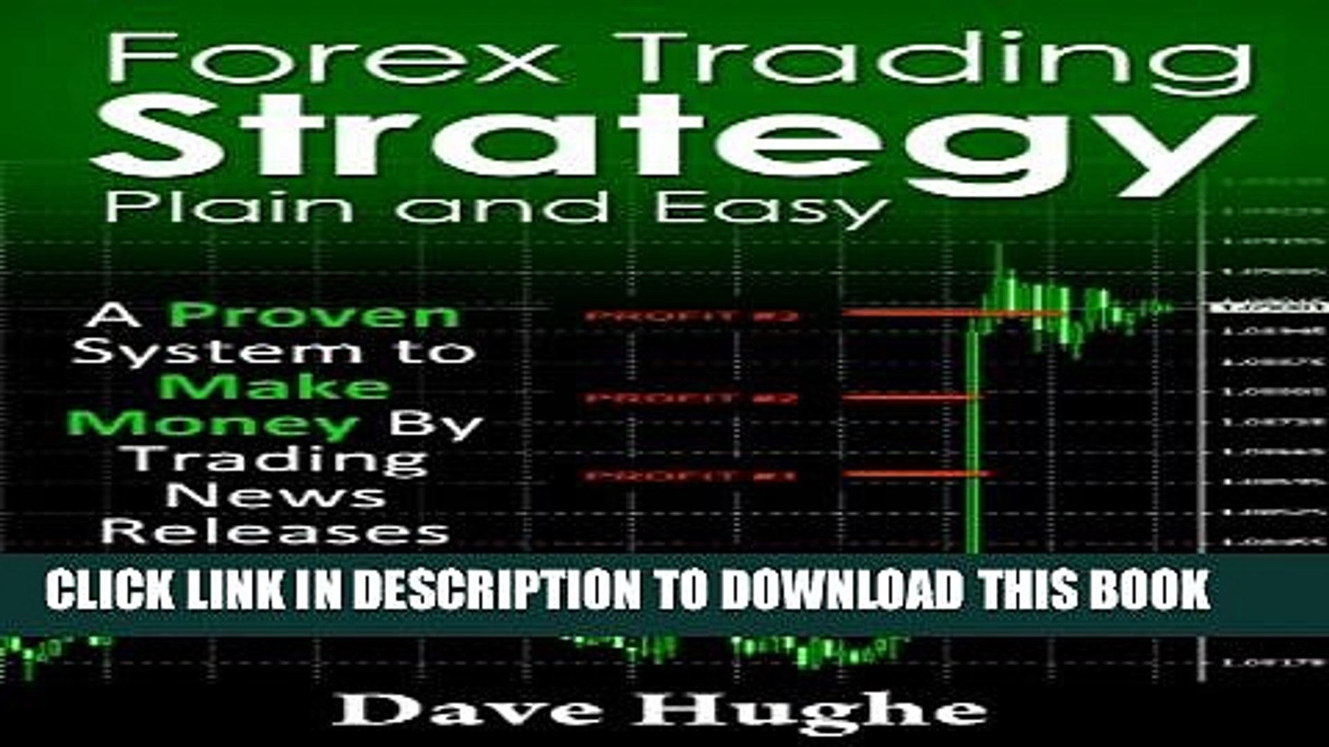 Collection Book Forex Trading Strategy -  Plain and Easy: A Proven System to Make Money Now By