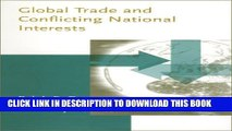 New Book Global Trade and Conflicting National Interests (Lionel Robbins Lectures)