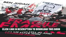[PDF] Fragile Empire: How Russia Fell In and Out of Love with Vladimir Putin Full Online