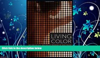 Online eBook Living Color: The Biological and Social Meaning of Skin Color