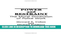 [PDF] Power and Restraint: The Moral Dimension of Police Work Popular Online