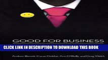 [PDF] Good for Business: The Rise of the Conscious Corporation Popular Colection