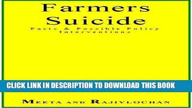 [PDF] Farmers Suicide Facts   Possible Policy Interventions Full Colection