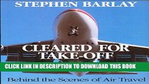 [PDF] Cleared for Take-off: Behind the Scenes of Air Travel Full Collection