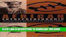 New Book African Entrepreneurship: Muslim Fula Merchants in Sierra Leone (Ohio RIS Africa Series)