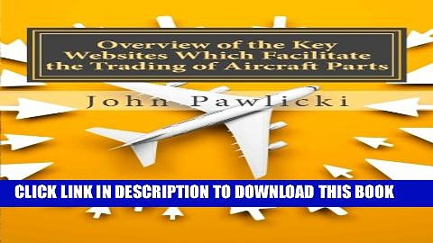 [PDF] Overview of the Key Websites Which Facilitate the Trading of Aircraft Parts Popular Online