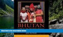 Big Deals  Bhutan: Land of the Thunder Dragon  Best Seller Books Most Wanted