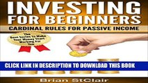 [Read PDF] Investing for Beginners: Cardinal Rules for Passive Income (Investment, Investing,