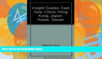 Big Deals  Insight Guides East Asia, China, Hong Kong, Japan, Korea, Taiwan  Full Ebooks Most Wanted