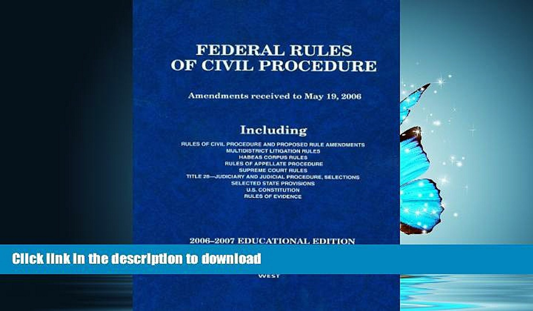 READ ONLINE Federal Rules of Civil Procedure: Amendments received to May 19, 2006, 2006-2007