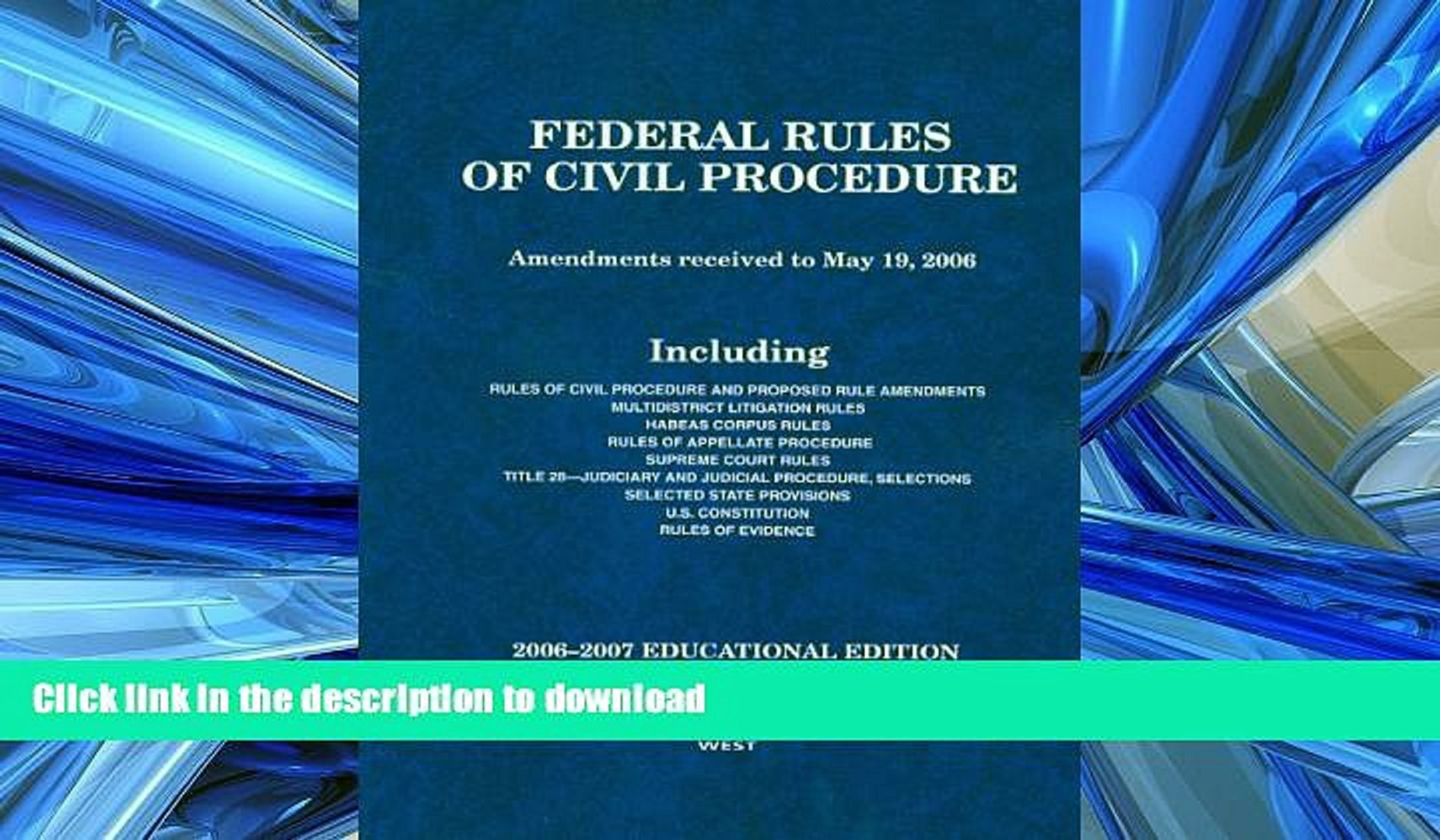 READ THE NEW BOOK Federal Rules of Civil Procedure: Amendments received to May 19, 2006, 2006-2007