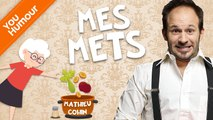 MATHIEU COHIN - Mes mets