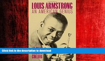 FAVORIT BOOK Louis Armstrong: An American Genius READ EBOOK