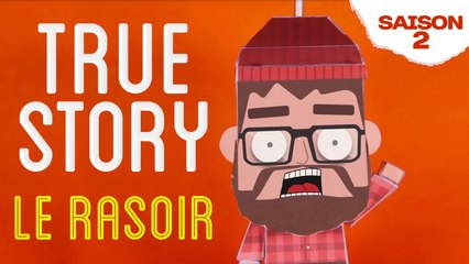 Kick On - True Story - Le Rasoir