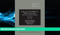 complete  Law and the Mental Health System, Civil and Criminal Aspects (American Casebook Series)