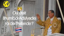 Qui était le roi de Thaïlande Bhumibol Adulyadej ?