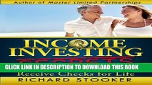[Read PDF] Income Investing Secrets: How to Receive Ever-Growing Dividend and Interest Checks,