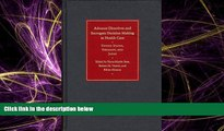 complete  Advance Directives and Surrogate Decision Making in Health Care: United States, Germany,