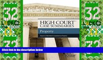 Big Deals  High Court Case Summaries, Property (Keyed to Dukeminier)  Best Seller Books Most Wanted