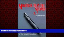 READ book  Mightier Than the Sword: Powerful Writing in the Legal Profession/Legal  BOOK ONLINE