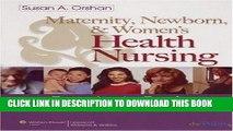 [PDF] Maternity, Newborn, and Women s Health Nursing: Comprehensive Care Across the Life Span Full